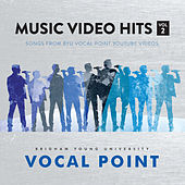 Music Video Hits, Vol. 2 by BYU Vocal Point