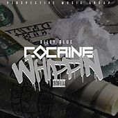 Cocaine Whippin' by Billy Blue