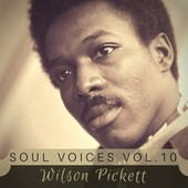 Soul Voices Vol. 10 de Wilson Pickett