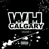 W H Calgary, Vol. 1 by Various Artists
