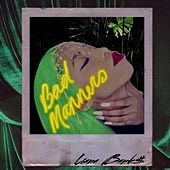 Bad Manners by Liana Banks