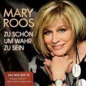 Zu schön um wahr zu sein von Mary Roos