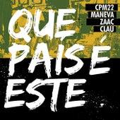 Que País É Este by CPM22