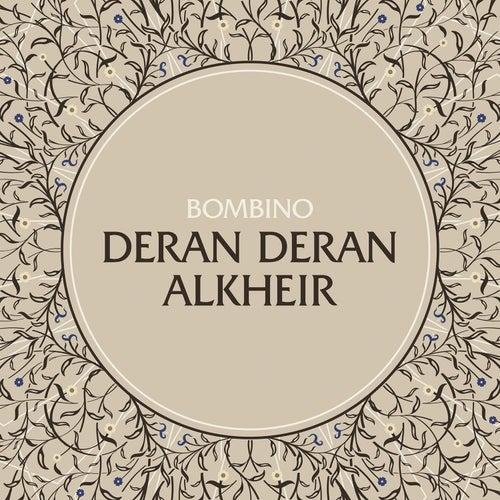 Deran Deran Alkheir (Well Wishes) by Bombino