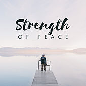 Strength of Peace by Nature Sounds (1)