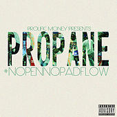 No Pen No Pad Flow von Propane