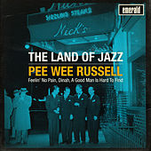 The Land of Jazz by Pee Wee Russell