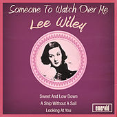 Someone to Watch over Me by Lee Wiley