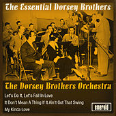 Essential Dorsey Brothers by The Dorsey Brothers' Orchestra
