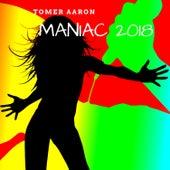 Maniac 2018 de Tomer Aaron