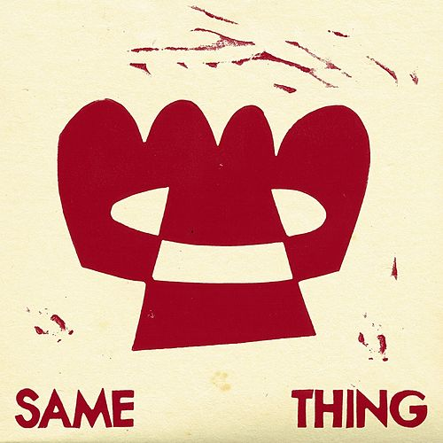 Same Thing by Faces On TV