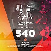 Future Sound Of Egypt Episode 540 - EP von Various Artists