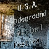 U.S.A. Undeground Minimal Festival - EP by Various Artists