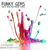 Funky Gems - Selected House Tunes, Vol. 11 von Various Artists