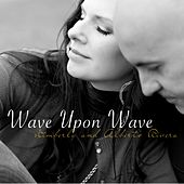 Wave Upon Wave de Kimberly and Alberto Rivera