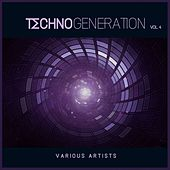 Techno Generation, Vol. 4 by Various Artists