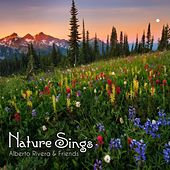 Nature Sings by Kimberly and Alberto Rivera