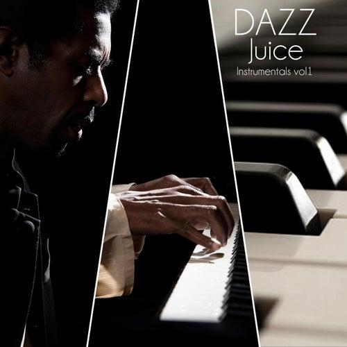 Juice Instrumentals, Vol. 1 von Dazz