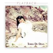 Terra de Deus (Playback) de Renilda Maria