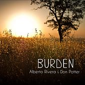 Burden by Kimberly and Alberto Rivera