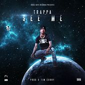 See Me by T. Rappa