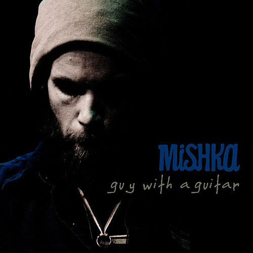 Guy With A Guitar by Mishka