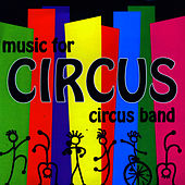 Music For Circus de Circus Band
