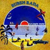 La Yapla Mata by Rubén Rada