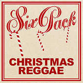 Six Pack: Christmas Reggae - EP by Various Artists