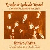 Recados de Gabriela Mistral de Barroco Andino