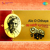 Alo O Chhaya (Original Motion Picture Soundtrack) by Various Artists