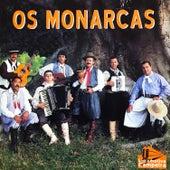 Os Monarcas de Os Monarcas