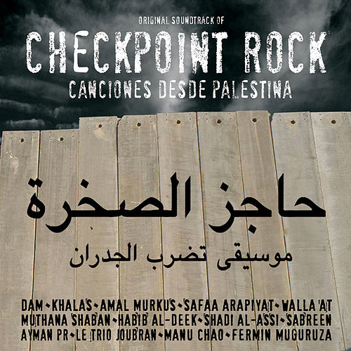 Checkpoint Rock - Canciones Desde Palestina by Various Artists