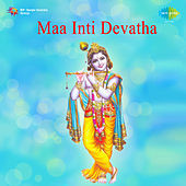 Maa Inti Devatha (Original Motion Picture Soundtrack) de Various Artists