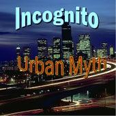 Urban Myth by Incognito
