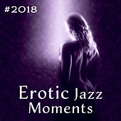 #2018 Erotic Jazz Moments de Instrumental