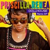 Dollhouse Remix EP by Priscilla Renea