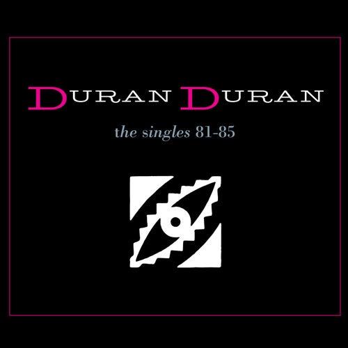 The Singles 81-85 by Duran Duran