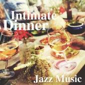 Intimate Dinner Jazz Music de Various Artists