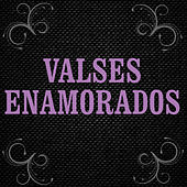 Valses Románticos by Various Artists