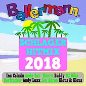 Ballermann Schlager Hitmix 2018 von Various Artists