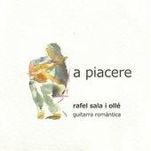 Mertz, Molino, Vissotsky, et al: A Piacere, Guitarra Romàntica by Rafel Sala i Oilé
