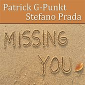 Missing You by Patrick G-Punkt