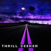 Thrill Seeker by Jamie Dupuis