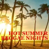 Hot Summer Reggae Nights by Various Artists