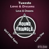 Love & Dreams by Tuxedo