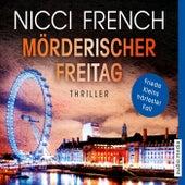 Mörderischer Freitag by Nicci French