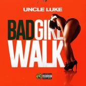 Bad Girl Walk by Luke Campbell