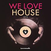 We Love House 2018 de Various Artists