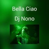Bella Ciao de DJ Nono